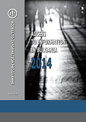 AIP Annual Report Access to Information in Bulgaria 2014